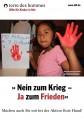 Plakat »Nein zum Krieg – Ja zum Frieden«